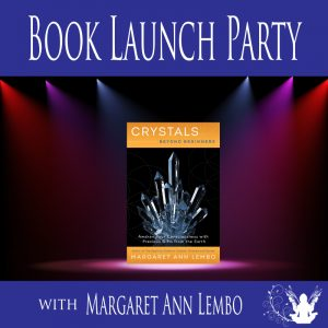 Crystals Beyond Beginners Book Launch Party @ The Crystal Garden